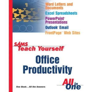 Office Productivity All in One (Sams Teach Yourself)