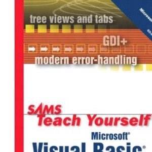 Microsoft Visual Basic.NET in 24 Hours: Complete Starter Kit (Sams Teach Yourself)