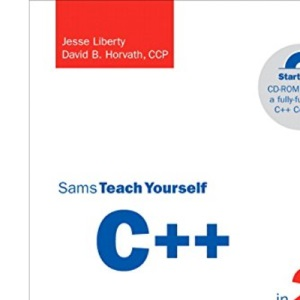 Sams Teach Yourself C++ in 24 Hours: Complete Starter Kit