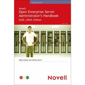 Novell Open Enterprise Server Administrator's Handbook (Novell Press)