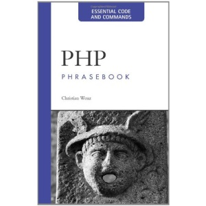 PHP Phrasebook: Essential Code and Commands (Developer's Library)