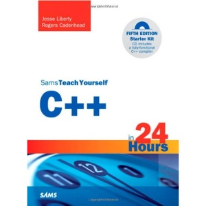 Sams Teach Yourself C++ in 24 Hours (Sams Teach Yourself...in 24 Hours)