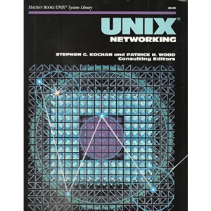 Unix System Networking (Hayden Books Unix System Library)