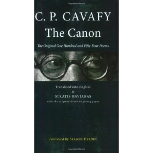 The Canon: The Original One Hundred and Fifty-Four Poems (Hellenic Studies)