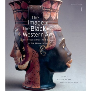 Image of the Black in Western Art, Volume I: From the Pharaohs to the Fall of the Roman Empire: 1