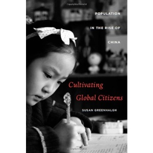 Cultivating Global Citizens: Population in the Rise of China (Edwin O.Reischauer Lectures)