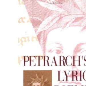 Lyric Poems: The Rime Sparse and Other Lyrics