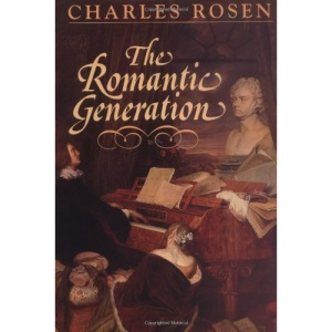 The Romantic Generation: 46 (The Charles Eliot Norton Lectures)