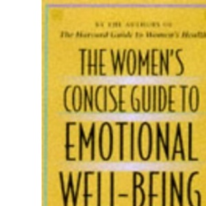 The Women's Concise Guide to Emotional Well-being