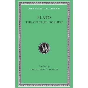 Theaetetus (Loeb Classical Library)