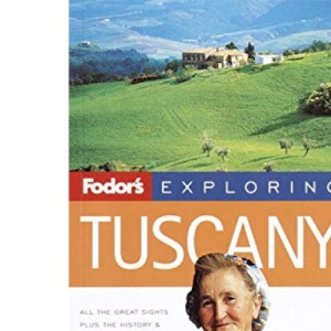 Fodor's Exploring Tuscany, 3rd Edition