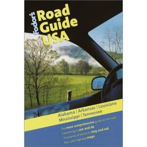 Alabama, Arkansas, Louisiana, Mississippi and Tennessee: The Most Comprehensive Guide on the Road (Road Guides)