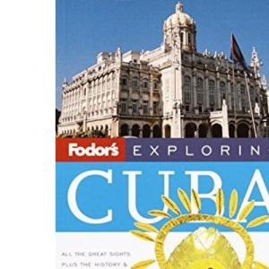 Fodor's Exploring Cuba