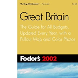 Great Britain 2002 (Fodor's 2002)