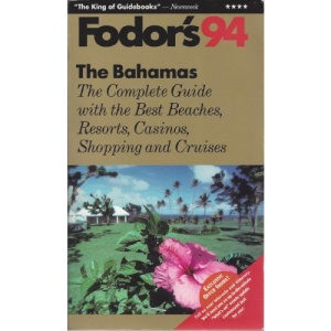 The Bahamas 1994: With the Best Beaches, Casinos, Shopping and Cruises (Gold Guides)