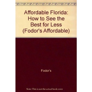 Affordable Florida 1994: How to See the Best for Less (Fodor's Affordable)