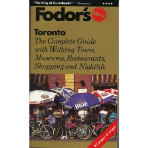 Toronto: Complete Guide with the Best Shopping, Restaurants, Museums and Entertainment (Gold Guides)