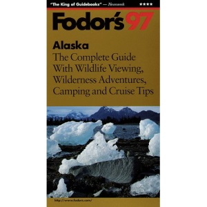 Alaska 1997: The Complete Guide with Wilderness Trips and the Best in Every Port of Call (Gold Guides)