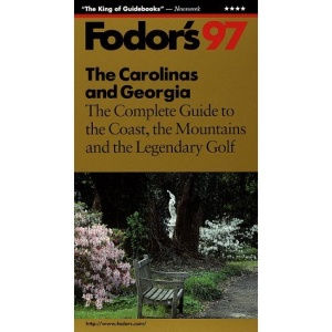 The Carolinas and the Georgia Coast 1997: The Complete Guide with Atlanta Savannah and the Beaches (Gold Guides)