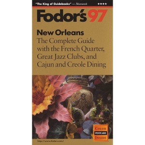 With the Best of the French Quarter, Jazz Clubs, Creole Dining and Cajun Country (Gold Guides)
