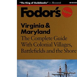 Virginia and Maryland: The Complete Guide, with Baltimore, Williamsburg and the Chesapeake (Gold guides)