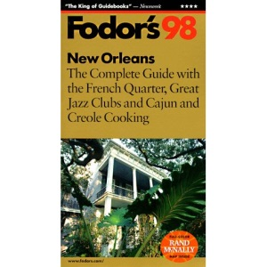 New Orleans 1998: With the Best of the French Quarter, Jazz Clubs, Creole Dining and Cajun Country (Gold Guides)