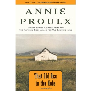 That Old Ace in the Hole (Proulx, E Annie)