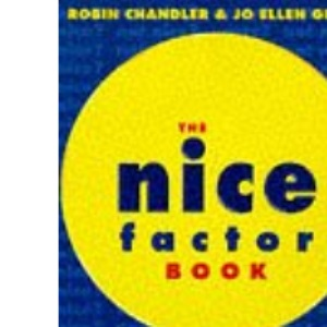 The Nice Factor Book: Are You Too Nice for Your Own Good?