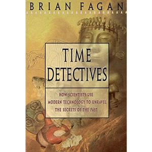 Time Detectives: Archeology - Revealing the Mysteries