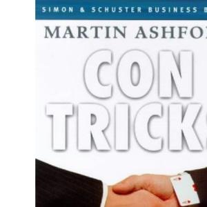 Con Tricks: Choosing the Right Consultancy (Simon & Schuster business books)