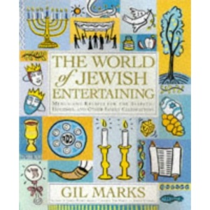 The World of Jewish Entertaining: Recipes for the Sabbath and Family Celebrations
