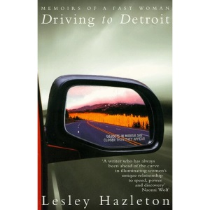 Driving to Detroit: Memoirs of a Fast Woman