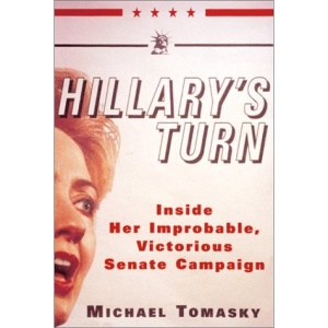 Hillary's Turn: Inside Her Improbable, Victorious Senate Campaign