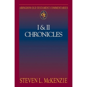 Abingdon Old Testament Commentary: I and II Chronicles (Abingdon Old Testament Commentaries)