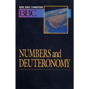 Numbers and Deuteronomy (Basic Bible Commentary)
