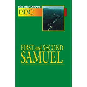First and Second Samuel (Basic Bible Commentary)