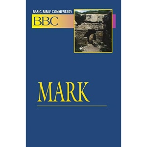 Mark: 18 (Basic Bible Commentary)