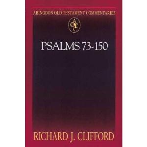 Psalms 73-150 (Abingdon Old Testament Commentaries)