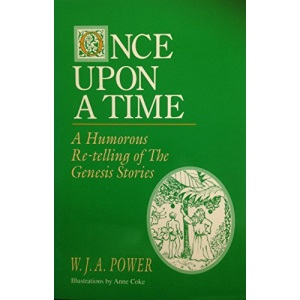 Once Upon a Time: Humorous Retelling of the Genesis Stories