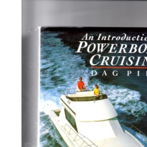 An Introduction to Powerboat Cruising