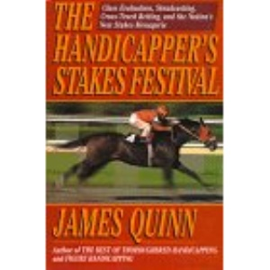 The Handicapper's Stakes Festival: Class Evaluation, Simulcasting, Cross-Track Betting, and the Nation's New Stakes Menagerie