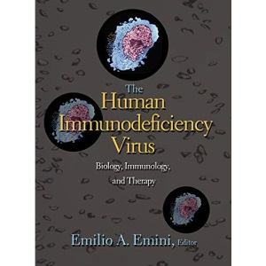 The Human Immunodeficiency Virus: Biology, Immunology, and Therapy