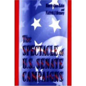 The Spectacle of U.S. Senate Campaigns
