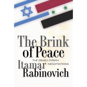 The Brink of Peace: The Israeli-Syrian Negotiations