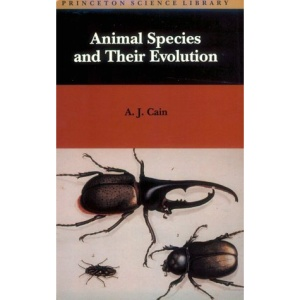 Animal Species and Their Evolution (Princeton Science Library)