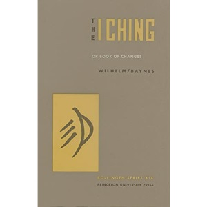 The I Ching or Book of Changes: 31 (Bollingen Series (General))