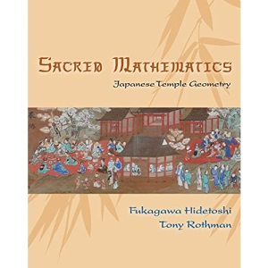 Sacred Mathematics: Japanese Temple Geometry