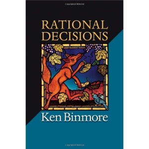 Rational Decisions (The Gorman Lectures)