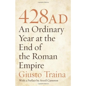 428 AD: An Ordinary Year at the End of the Roman Empire