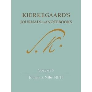Kierkegaard's Journals and Notebooks: Volume 5, Journals NB6-NB10